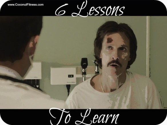 6 Lessons to Learn From Dallas Buyers Club