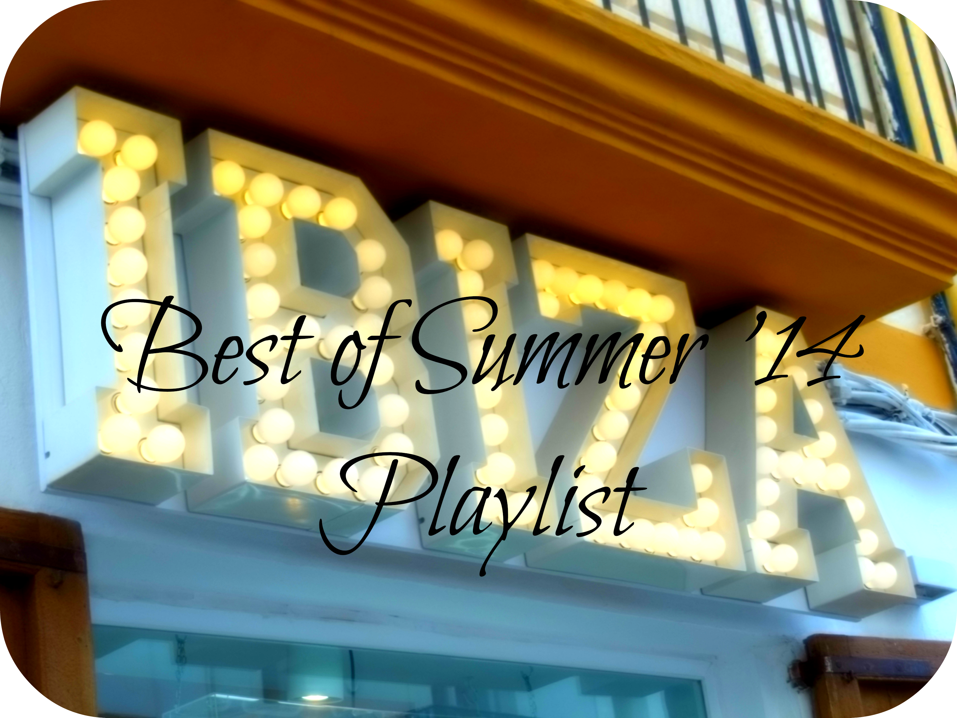 Summer 14 Playlist