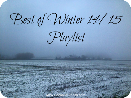 Workout Playlist Winter 2014 2015 Spotify